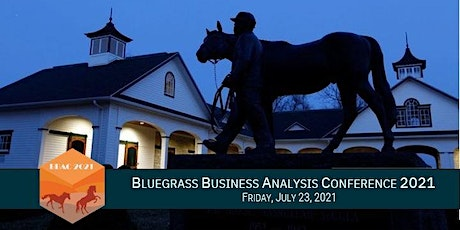 Bluegrass Business Analysis Conference (BBAC) 2021 tickets