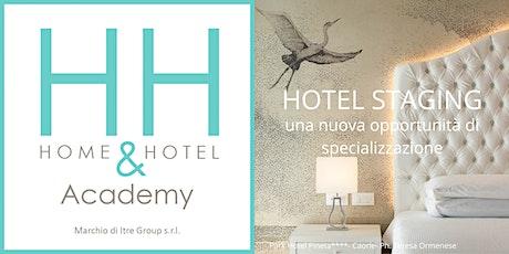 """Webinar gratuito """"Hotel Staging una nuova opportunità di specializzazione"""" biglietti"""