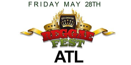 Reggae Fest Vs. Soca Atlanta at Believe Music Hall **May 28th** tickets