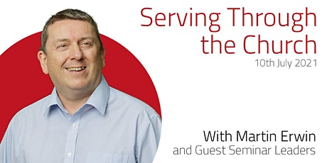 Serving Through the Church with Martin Erwin tickets