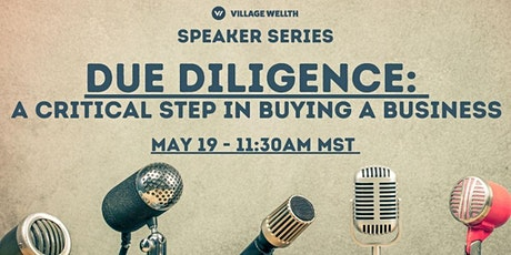 Due Diligence: A Critical Step in Buying a Business tickets