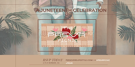The PRSVR Picnic - A Juneteenth Celebration tickets