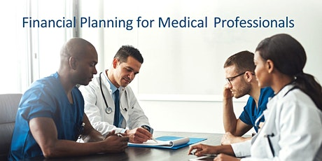 Money University: Financial Planning for Medical Professionals tickets