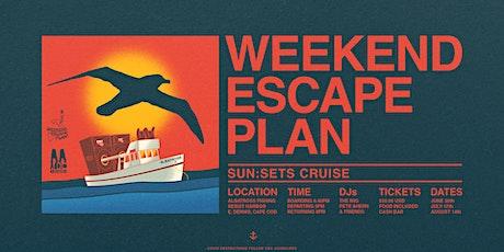 Weekend Escape Plan  |  Sun:Sets Cruise tickets