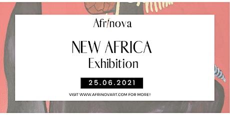 Afrinova - New Africa Exhibition Opening Tickets