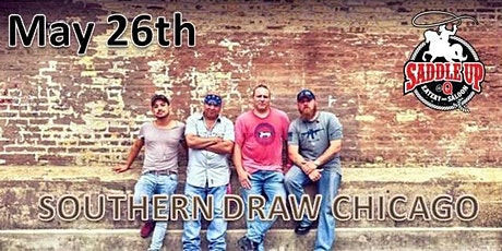 SOUTHERN DRAW CHICAGO rocks Saddle Up at Q tickets
