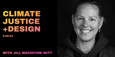 Climate Designers Seattle: Climate Justice + Design tickets