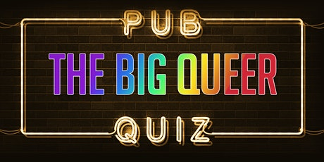 The Big Queer Pub Quiz tickets