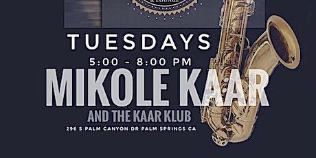 Mikole Kaar and the Kaar Klub Live at The Four Twenty Bank Palm Springs tickets