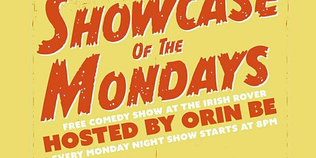 Free Live Comedy Show at the Irish Rover. Showcase of the Mondays! tickets