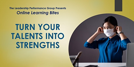 Turn Your Talents into Strengths (Online - Run 16) tickets