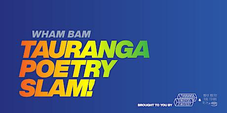 Wham Bam Tauranga Poetry Slam tickets