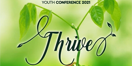 2021 Youth Conference: THRIVE tickets