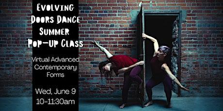 Evolving Door Dance Summer Pop-Up Class: Adv Contemporary Form (Virtual) tickets