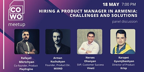 Hiring a product manager in Armenia| Panel discussion tickets