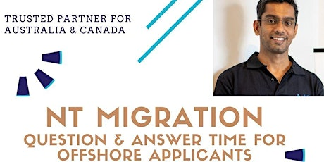 NT Migration Question & Answer time for offshore applicants tickets