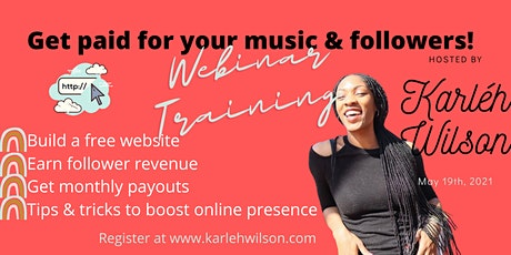 Get Paid for Your Followers: Website Training for Independent Artists tickets