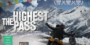 The Highest Pass | Film Tour & Fundraiser for Nepal |...