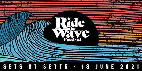 Sets at Setts - Ride the Wave tickets