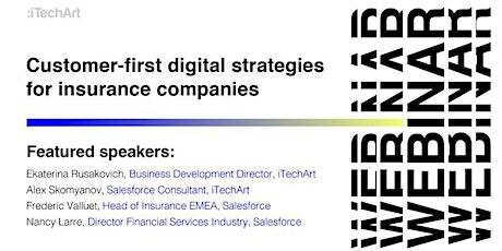 Ensuring success: Customer-first digital strategies for insurance companies tickets
