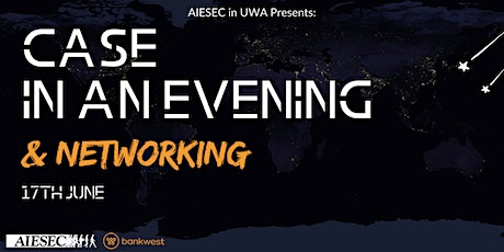 2021 Case in an Evening & Networking tickets
