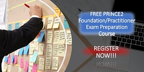 FREE PRINCE2 Foundation/Practitioner Exam Preparation Course tickets