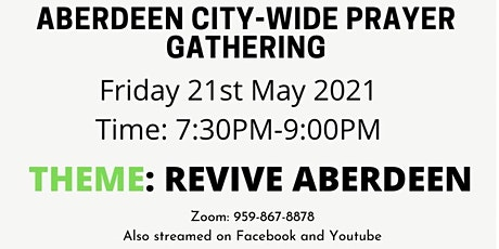 Aberdeen Citywide Prayer Gathering 21May2021 tickets