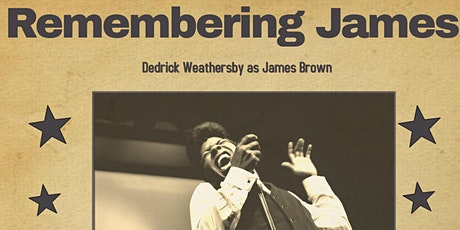 Remembering James- The Life and Music of James Brown arrives in Portland tickets