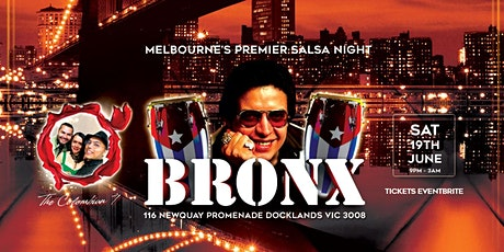 EL BRONX MELBOURNE II - SALSA NIGHT - DOCKLANDS EDITION tickets