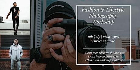 FASHION & LIFESTYLE PHOTOGRAPHY WORKSHOP tickets