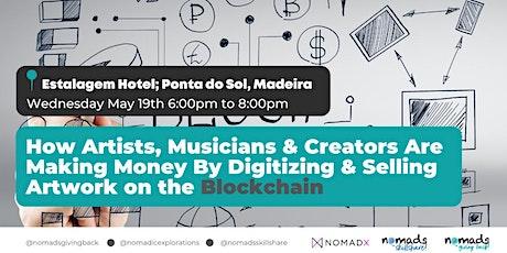 How Artists, Musicians & Creators Are Making Money On Blockchain w/ NFTs bilhetes