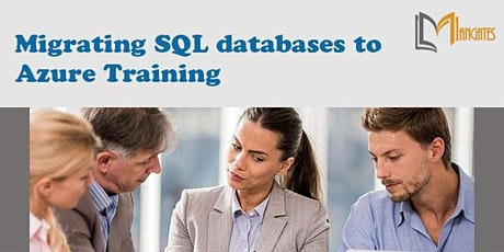 Migrating SQL databases to Azure Virtual Training in Puebla tickets