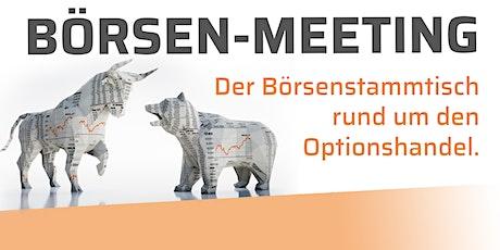 Börsen-Meeting Mai 2021 - Der Stammtisch rund um den Optionshandel Tickets