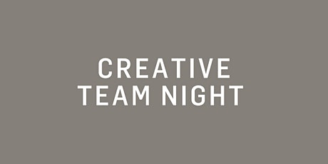 Creative Team Night // Villingen-Schwenningen Tickets