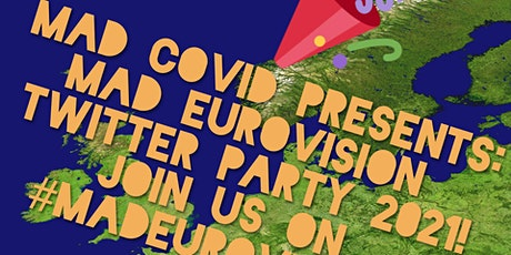 MadEurovision 2021 Twitter party night! tickets