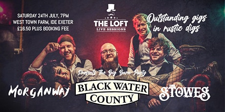 The  Big Barn Party! Featuring Black Water County, Morganway & The Stowes tickets