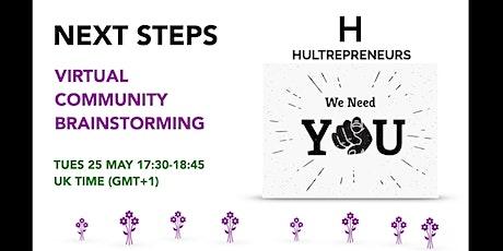 NEXT STEPS - Virtual Community Brainstorming tickets