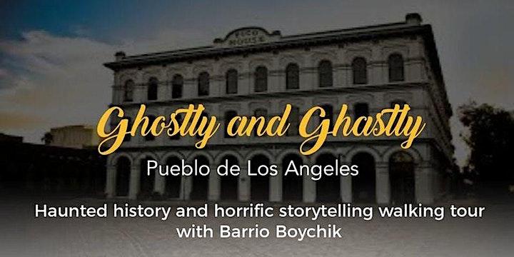 Ghostly and Ghastly Pueblo de Los Angeles image
