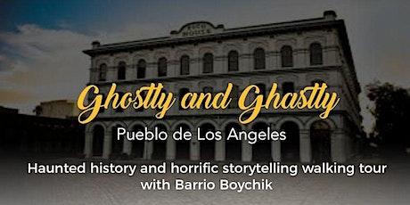 Ghostly and Ghastly Pueblo de Los Angeles tickets