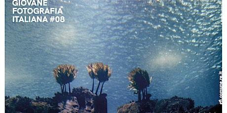 GIOVANE FOTOGRAFIA ITALIANA #08 -  EDIZIONE 2021- INGRESSO GRATUITO biglietti