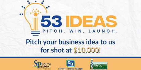 53 Ideas Business Pitch Competition - Enter for a Chance at $10,000 tickets