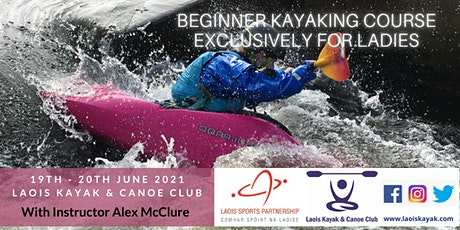 Beginners Kayaking Course Exclusively For Ladies with Level 2 Kayak Award tickets