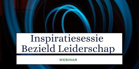 Inspiratiesessie Bezield Leiderschap tickets