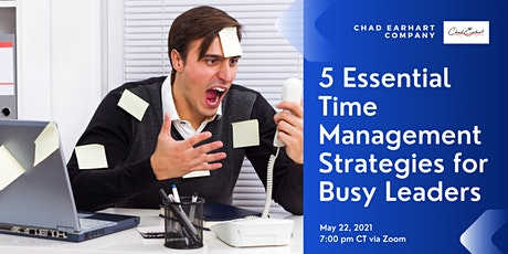 5 Essential Time Management Strategies for Busy Leaders tickets
