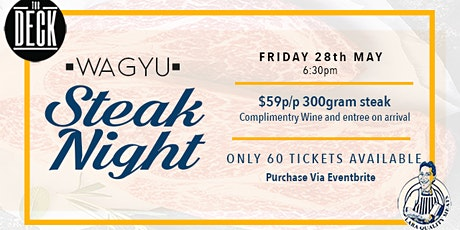 The Deck Geelong & Lara quality meats - Wagyu Steak Night Geelong tickets