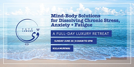 Mind-Body Solutions for Dissolving Chronic Stress, Anxiety + Fatigue tickets
