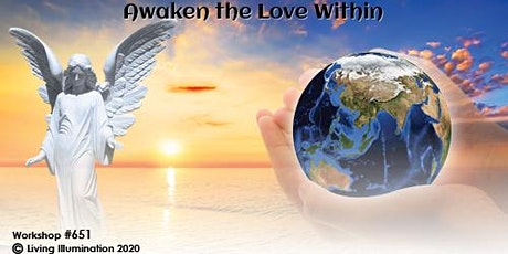 Awaken the Love Within Workshop (#651) – Online! tickets