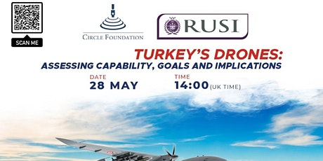 Turkey's Drones: Assessing Capability, Goals and Implications tickets