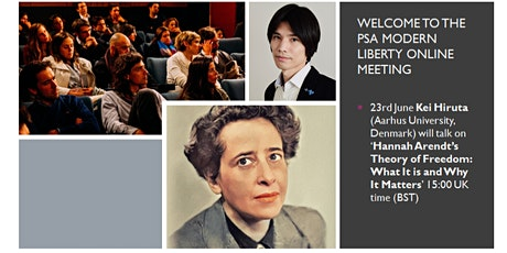 Kei Hiruta on Arendt's Freedom: PSA Modern Liberty  online meeting tickets