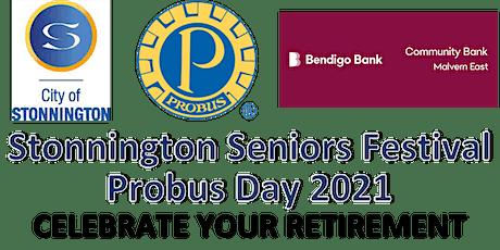 Stonnington Seniors' Festival - Probus Day 2021 tickets